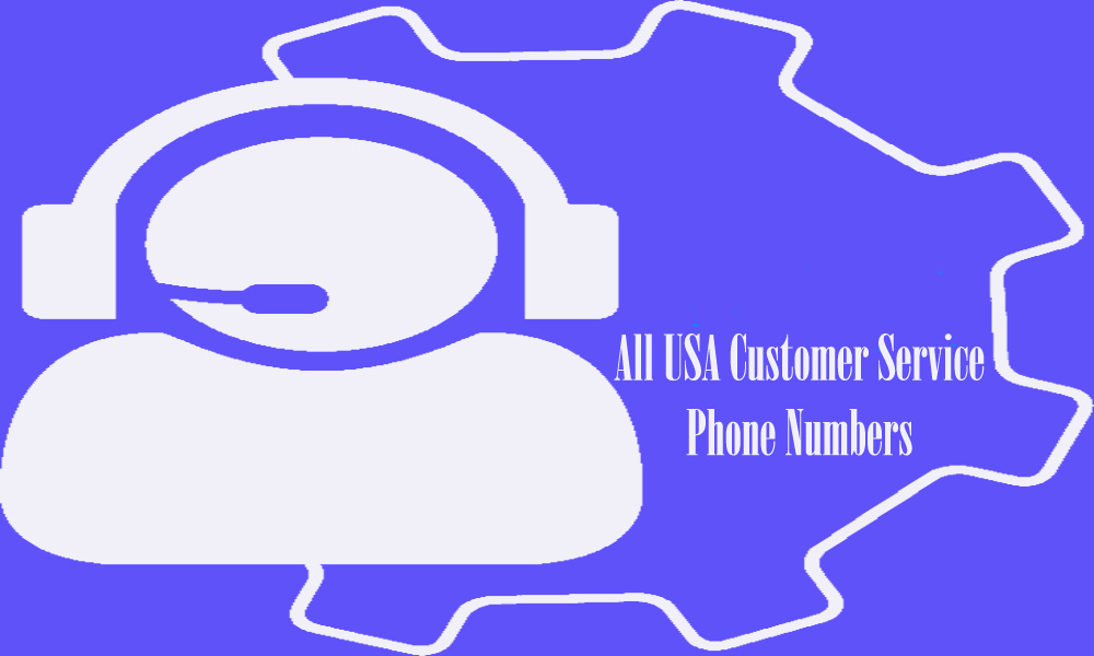 All USA Customer Service Phone Numbers