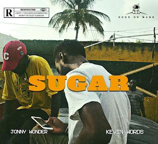 """Jonny Wonder Feat. Kevinword$ - """"Sugar"""""""