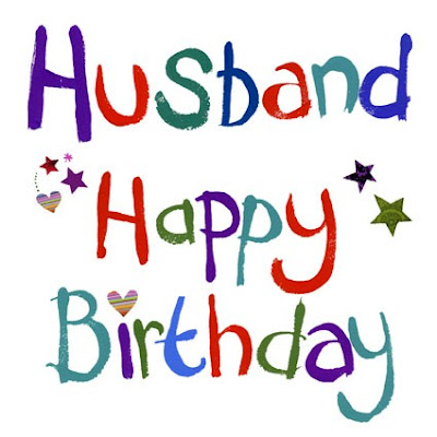 Happy Birthday wishes quotes for husband: husband happy birthday