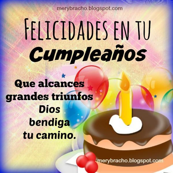 Mensajes cristianos con frases cortas para cumpleaños, Dios te bendiga, tarjeta con pastel, vela y globos con mensaje cristiano por Mery Bracho