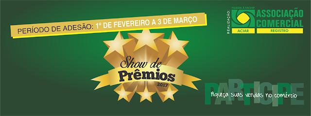 ACIAR prorroga prazo de adesão do comércio à campanha Show de Prêmios até 17 de março