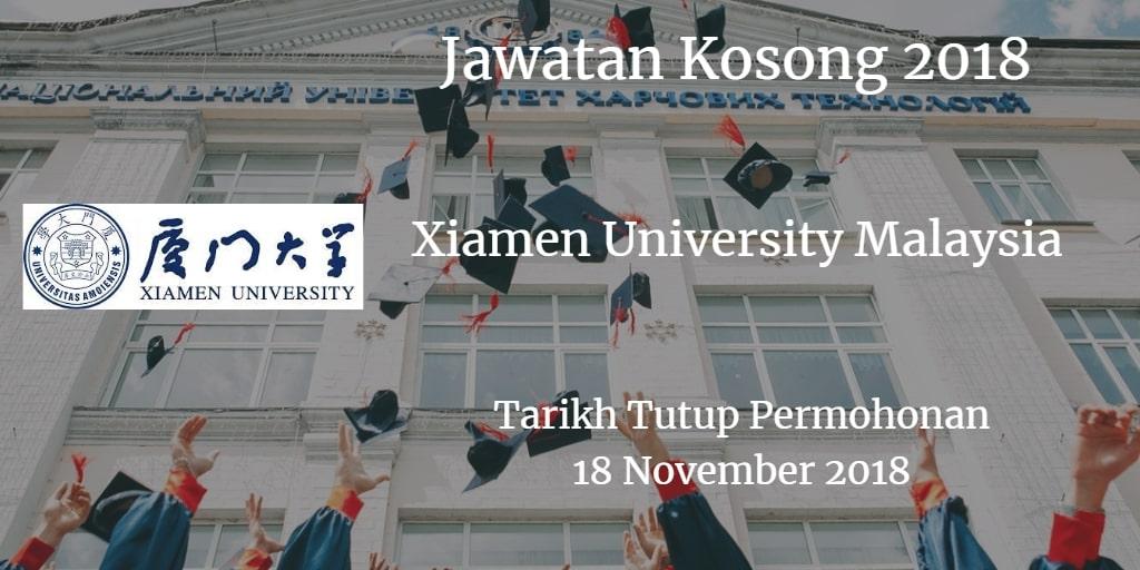 Jawatan Kosong Xiamen University Malaysia 18 November 2018