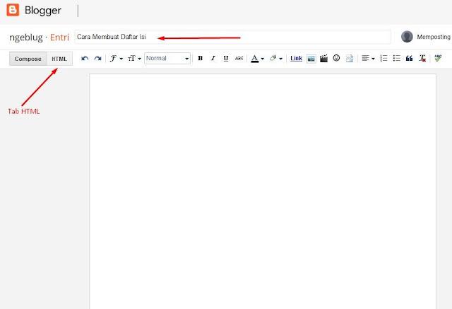 Cara Membuat Daftar Isi Di Blogspot Blogger - Tab HTML di Postingan Blogger