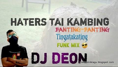 Lirik DJ Haters Tai Kambing