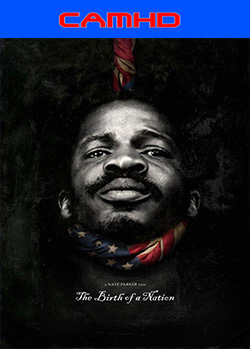 The Birth of a Nation (2016) CAMHD