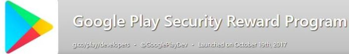 Google Play Security Rewards Program.