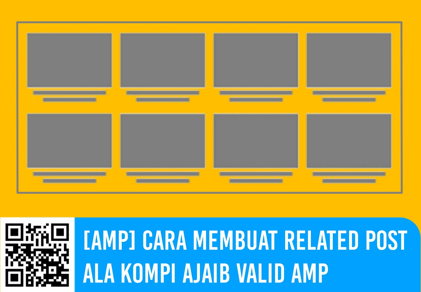 [AMP] Cara Membuat Related Post ala Kompi Ajaib Valid AMP