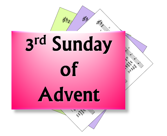 hymns for the 3rd sunday of advent year. Black Bedroom Furniture Sets. Home Design Ideas