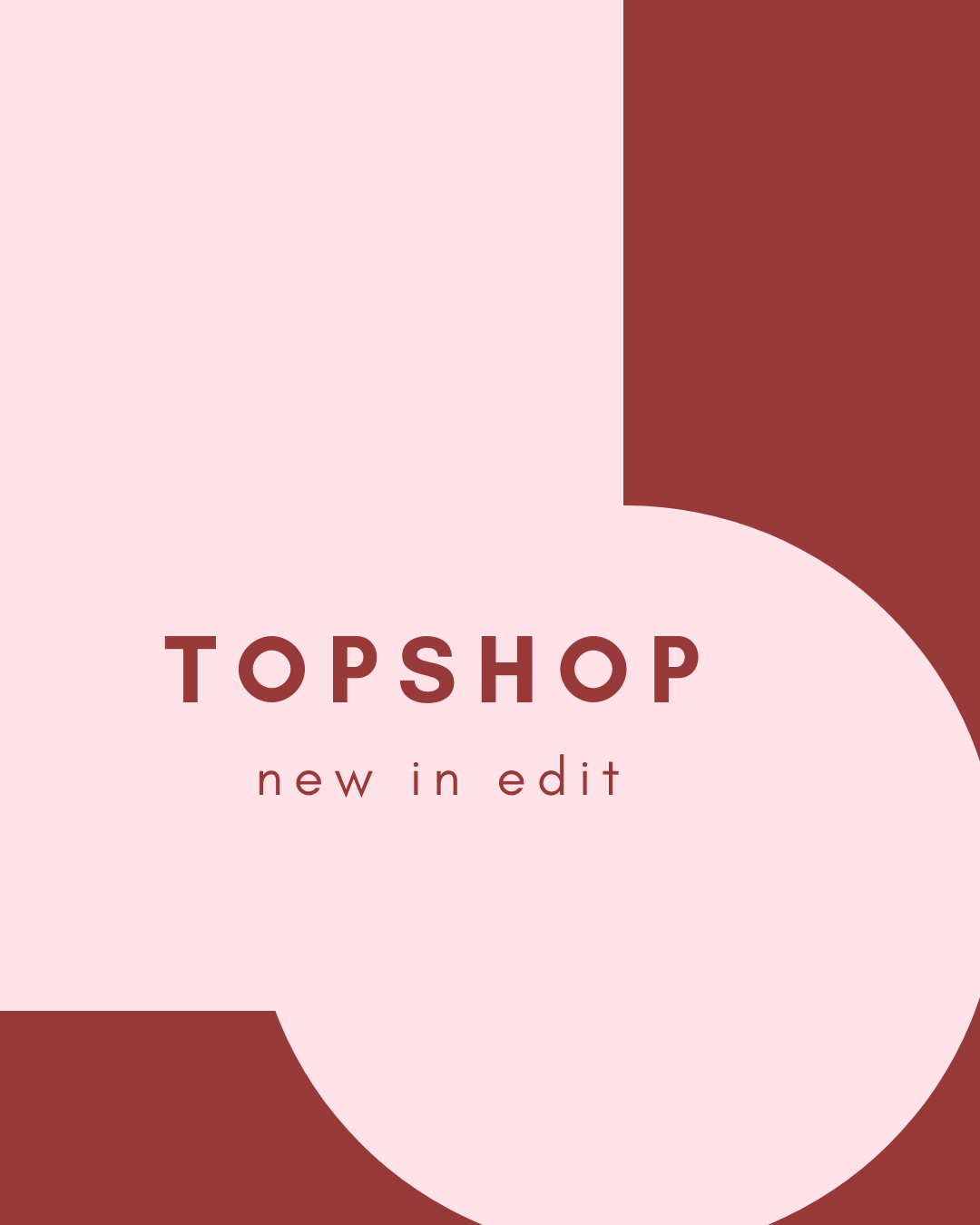 graphic design, topshop, cover image, blush, maroon