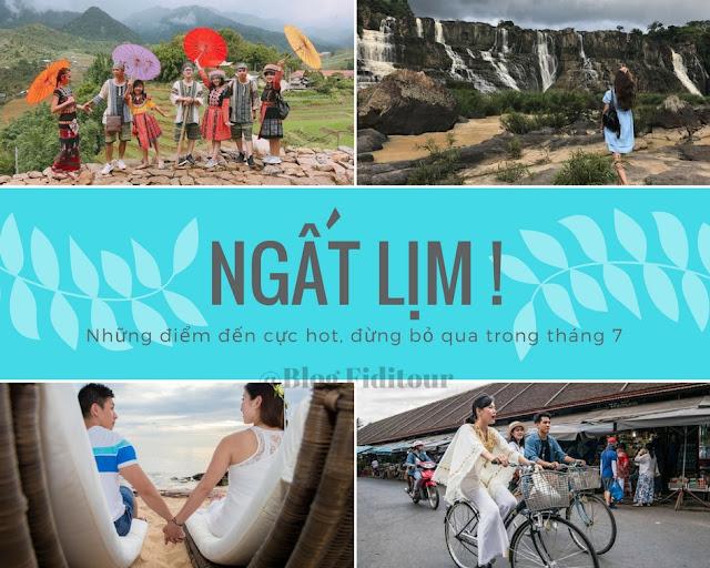 Du lịch trong nước đâu là điểm du lịch lý tưởng tháng 7