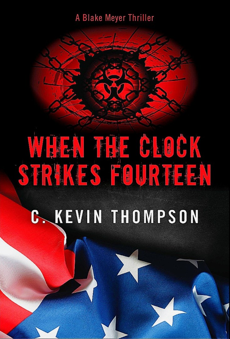 When the Clock Strikes Fourteen (A Blake Meyer Thriller - Book 4)