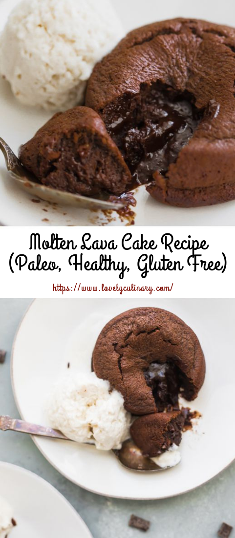Molten Lava Cake Recipe #Paleo #Healthy #Gluten Free