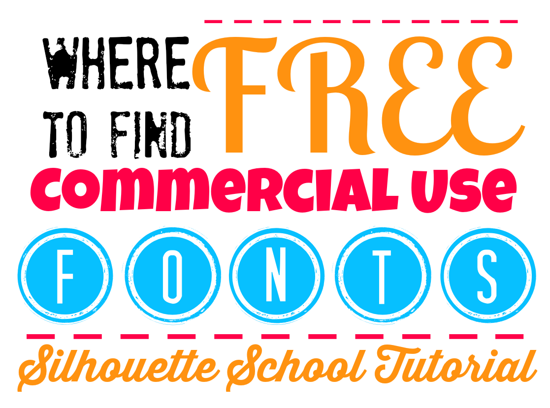 Silhouette tutorial, commercial use fonts, free