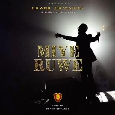Frank Edwards miyeruwe (i praise you)