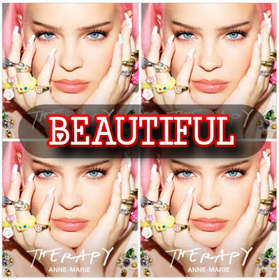 Anne-Marie's Song: BEAUTIFUL (Single Track) - Chorus: We are beautiful All of us Cos we got something natural.. Streaming - MP3 Download