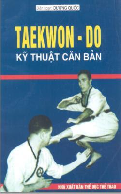 Taekwon Do kỹ thuật căn bản - Dương Quốc