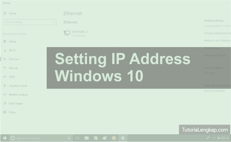 how to setting static ip address windows 7. 8 and windows 10, cara konfigurasi ip address manual, network configuration on windows, how to setting LAN, cara setting jaringan windows, network setup on windows easily