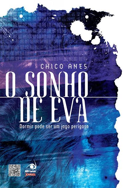 """News: Divulgada a capa de """"O Sonho de Eva"""", do autor Chico Anes. 17"""