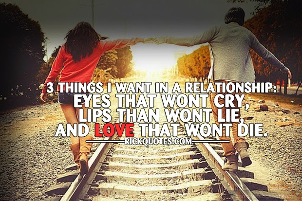 Love Quotes | Things I Want In A Relationship