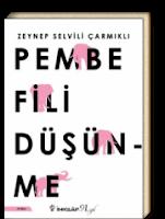 Pembe Fili Düşünme  Zeynep Selvili Çarmıklı -PDF