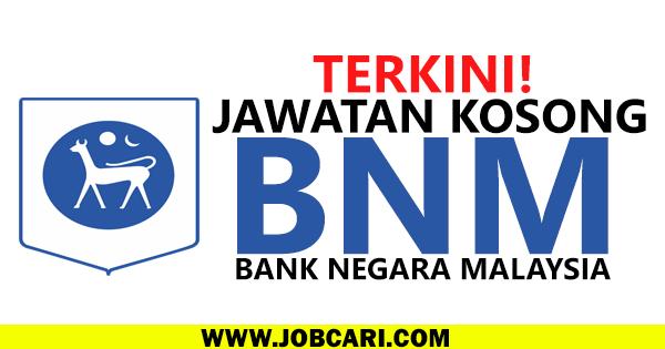 JAWATAN KOSONG BANK NEGARA MALAYSIA 2016