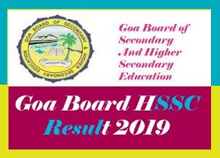 Goa HSSC Result 2019, Goa 12th Result 2019, Goa HSSC Results 2019