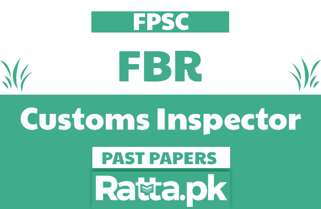 FPSC FBR Customs Inspector solved Past Papers pdf
