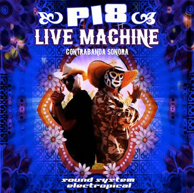 P18 LIVE MACHINE - Contrabanda Sonora (2012)