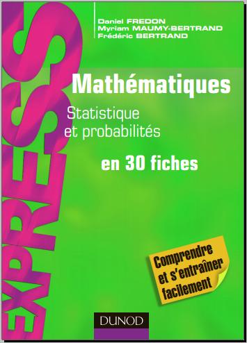 Livre : Mathématiques L1/L2 - Statistique et Probabilités en 30 fiches PDF