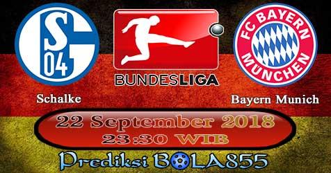 Prediksi Bola855 Schalke vs Bayern Munich 22 September 2018