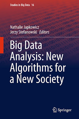Big Data Analysis: New Algorithms for a New Society (Studies in Big Data) - Free Ebook Download