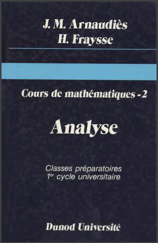 Livre : Cours de mathématiques tome 2, Analyse - Jacqueline Lelong-Ferrand