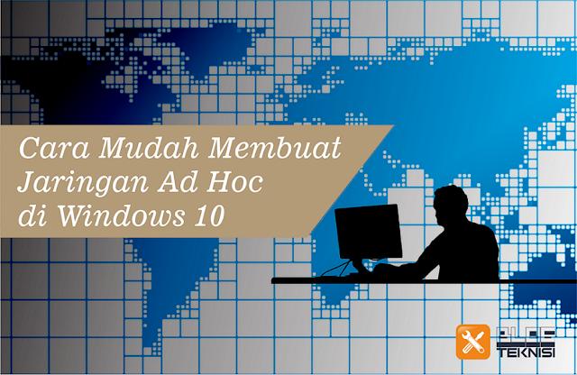 jaringan ad hoc windows 10