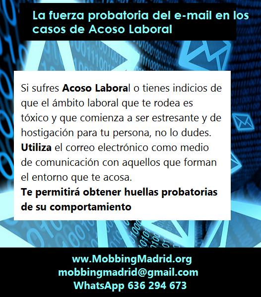MobbingMadrid La fuerza probatoria del correo electrónico en los casos de Acoso Laboral