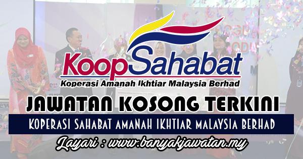 Jawatan Kosong 2017 di Koperasi Sahabat Amanah Ikhtiar Malaysia Berhad