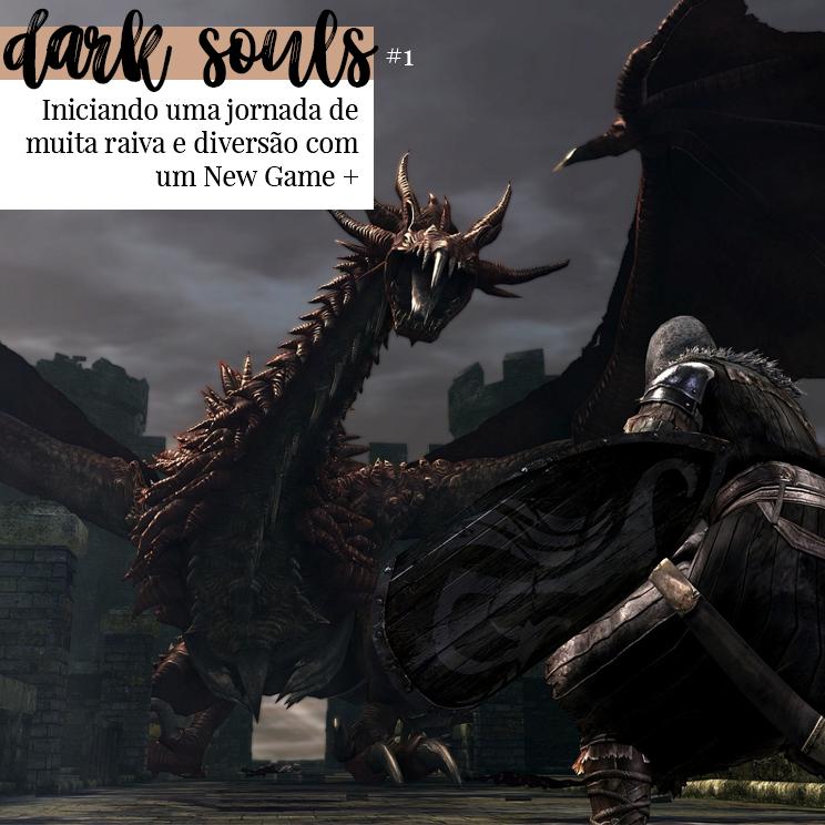 Devo Ser Louca Por Adorar Dark Souls | Games