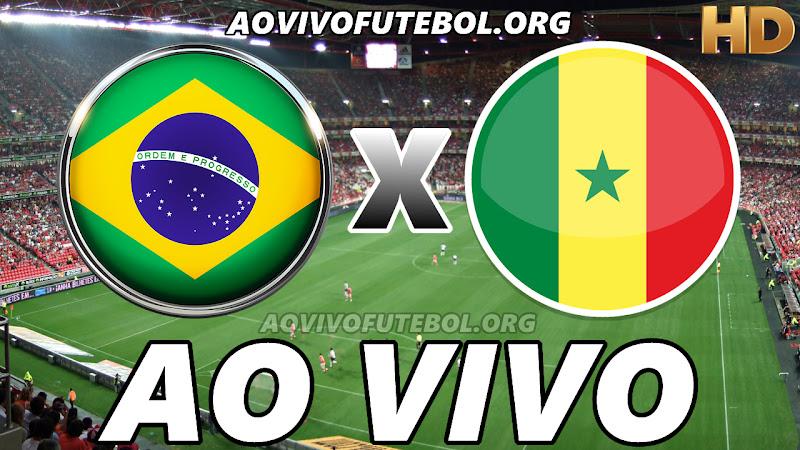 Brasil x Senegal Ao Vivo Ao Vivo na TV HD