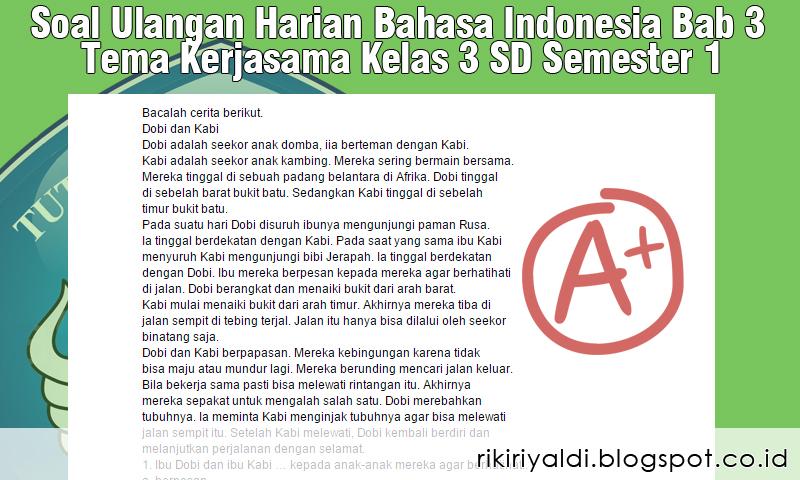 Soal Ulangan Harian Bahasa Indonesia Bab 3 Tema Kerjasama Kelas 3 Sd Semester 1 Belajar Mengajar