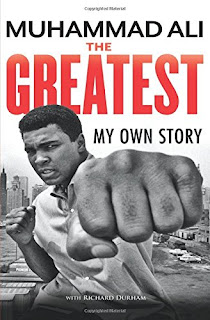 The Greatest: My Own Story Muhammad Ali