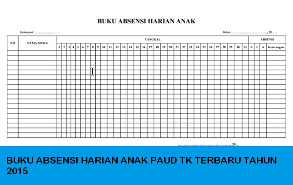 BUKU ABSENSI HARIAN ANAK PAUD TK TERBARU TAHUN 2015