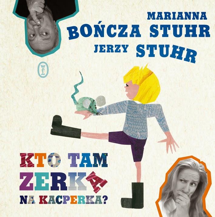 Kto tam zerka na Kacperka? - Jerzy Stuhr, Marianna Bończa-Stuhr