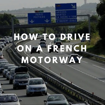 How to drive on a French auto route