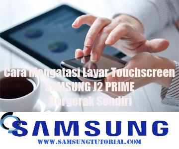 Samsungtutorial com: Cara Mengatasi Layar Touchscreen