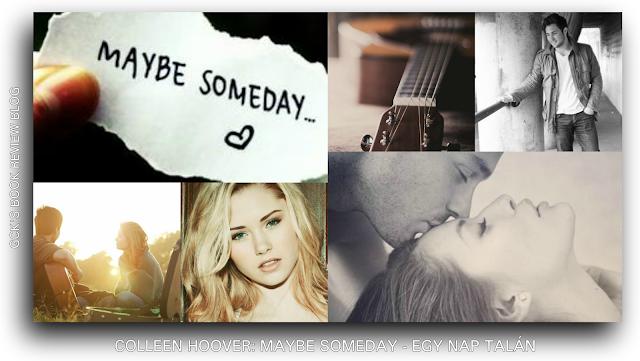 Értékelés - Colleen Hoover: Maybe Someday - Egy nap talán