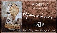 http://filigranki-pl.blogspot.com/2016/09/wyzwanie-14-wspomnien-czar.html
