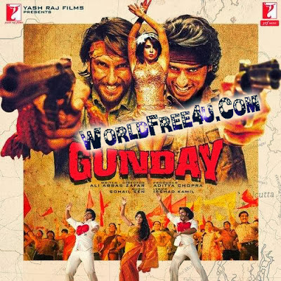 Poster Of Bollywood Movie Gunday (2014) 300MB Compressed Small Size Pc Movie Free Download worldfree4u.com