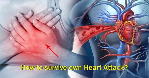 Must Read: How To Survive Own Heart Attack?