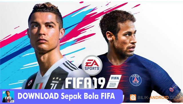 download-game-sepak-bola-fifa, sepak-bola-fifa, fifa-2019