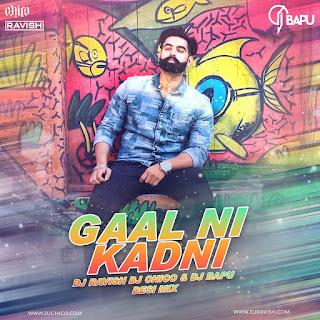 Parmish Verma - Gaal Ni Kadni (Desi Mix)