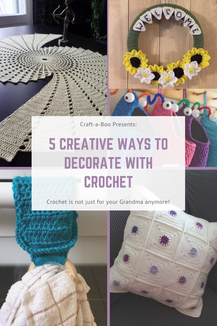 5 Creative Ways To Decorate With Crochet Craft A Boo